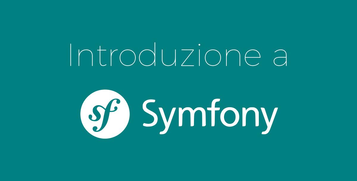 Introduzione a Symfony