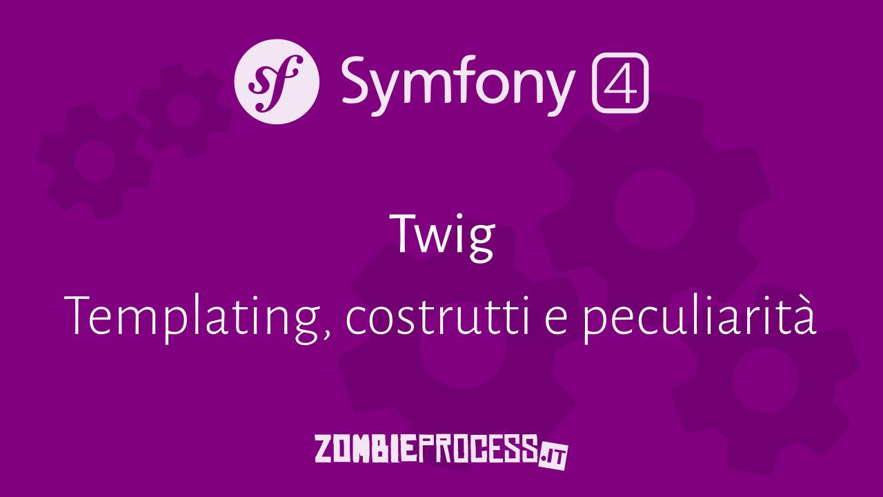 Symfony 4: il templating con Twig
